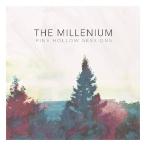 the millenium pine hollow sessions ep cover