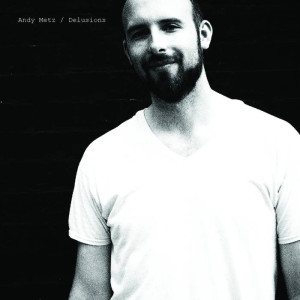 andy metz delusions cover