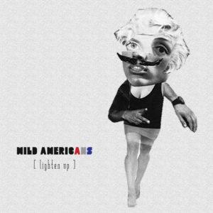 wild-americans-lighten-up-cover