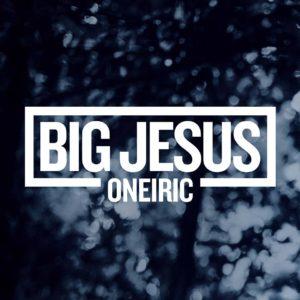 big-jesus-oneiric